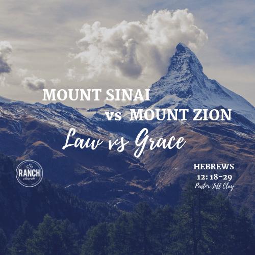 Mount Sinai vs Mount Zion - Law vs Grace Image