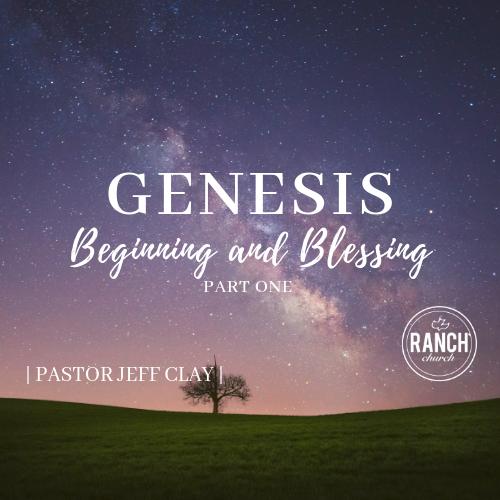 Genesis - Beginnings and Blessings - Part 1 Image